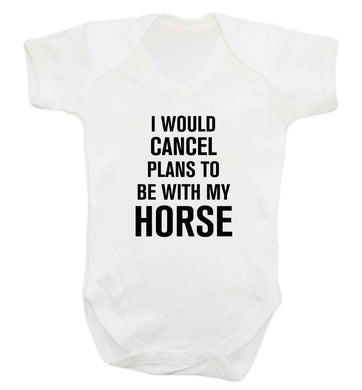I will cancel plans to be with my horse baby vest white 18-24 months