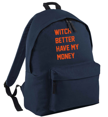 Witch better have my money | Children's backpack