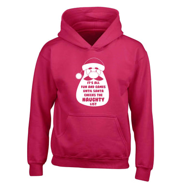 It's all fun and games until Santa checks the naughty list children's pink hoodie 12-13 Years