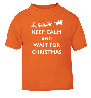 Keep calm and wait for Christmas orange baby toddler Tshirt 2 Years