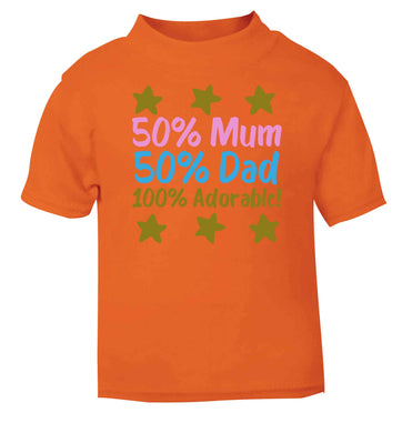 50% mum 50% dad 100% adorable orange baby toddler Tshirt 2 Years