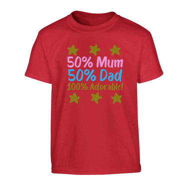 50% mum 50% dad 100% adorable Children's red Tshirt 12-13 Years