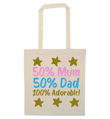 50% mum 50% dad 100% adorable natural tote bag