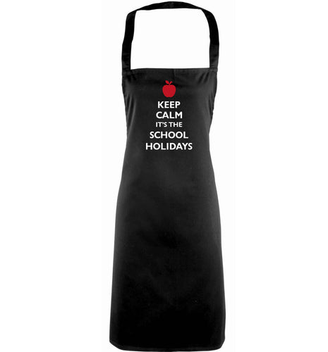 Keep calm it's the school holidays adults black apron