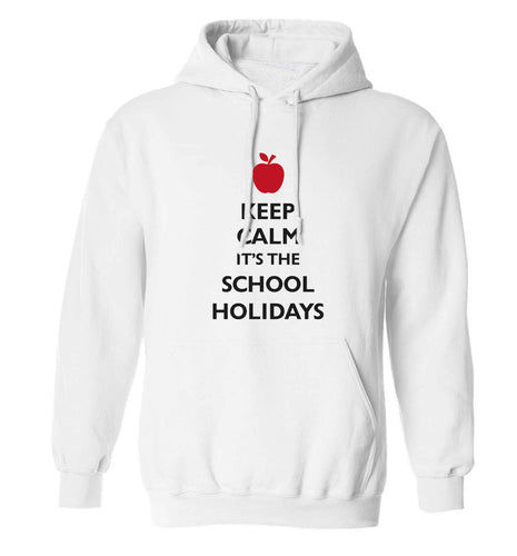 Keep calm it's the school holidays adults unisex white hoodie 2XL