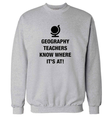 Geography teachers know where it's at adult's unisex grey sweater 2XL