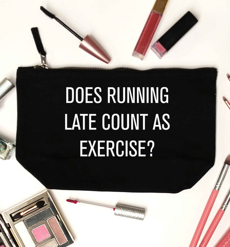 Does running late count as exercise? black makeup bag