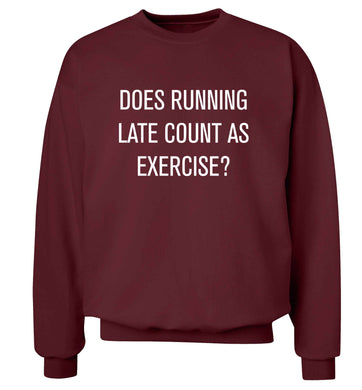 Does running late count as exercise? adult's unisex maroon sweater 2XL