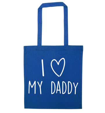I love my daddy blue tote bag