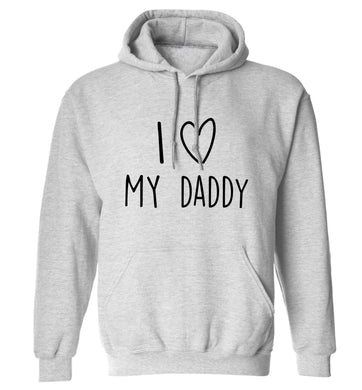 I love my daddy adults unisex grey hoodie 2XL