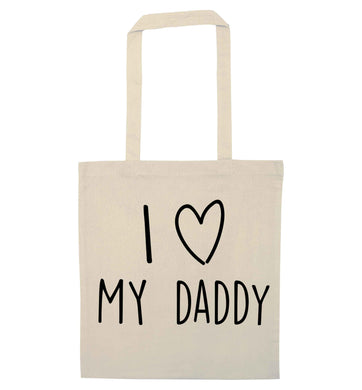 I love my daddy natural tote bag