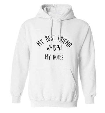 My best friend is my horse adults unisex white hoodie 2XL
