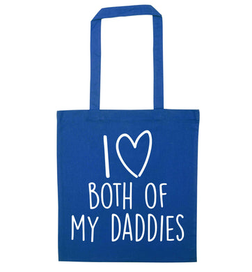 I love both of my daddies blue tote bag