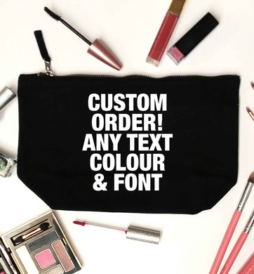 Custom order any text colour and font black makeup bag