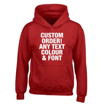 Custom order any text colour and font children's red hoodie 12-13 Years