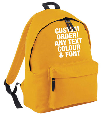 Custom order any text colour and font mustard adults backpack