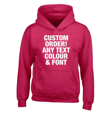Custom order any text colour and font children's pink hoodie 12-13 Years