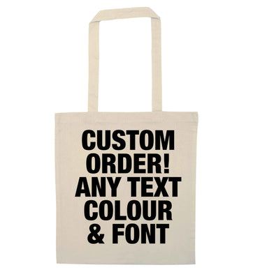Custom order any text colour and font natural tote bag