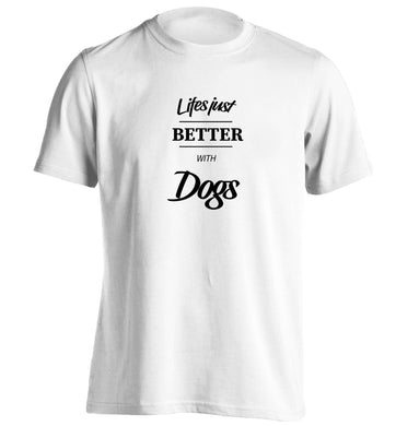 life is better with dogs adults unisex white Tshirt 2XL