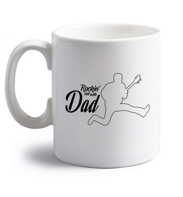 Rockin out with dad right handed white ceramic mug