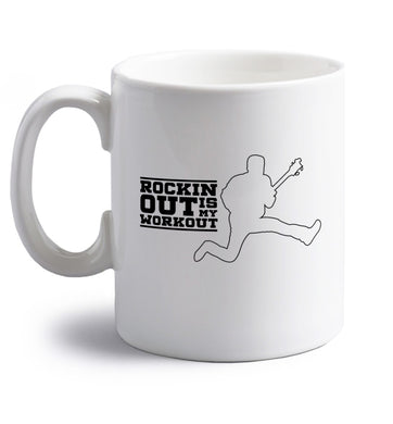 Rockin out is my workout right handed white ceramic mug