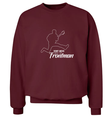 Don't mess with the frontman Adult's unisex maroon Sweater 2XL