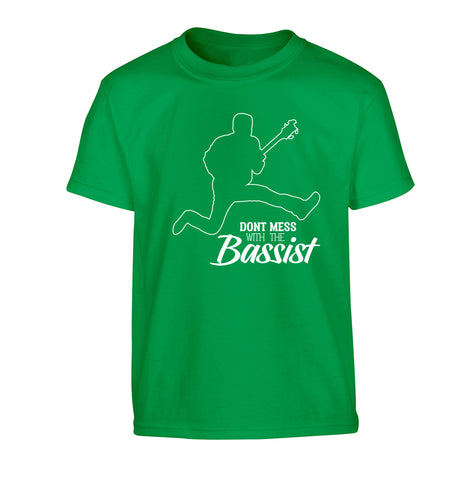 Dont mess with the bassist Children's green Tshirt 12-13 Years
