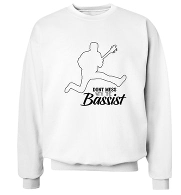 Dont mess with the bassist Adult's unisex white Sweater 2XL