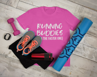 Running buddies (I'm the faster one) | Adult's unisex Tshirt