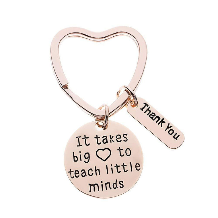 Teacher Keychain, It Takes a Big Heart to Help Shape Little Minds Rose Gold Jewelry