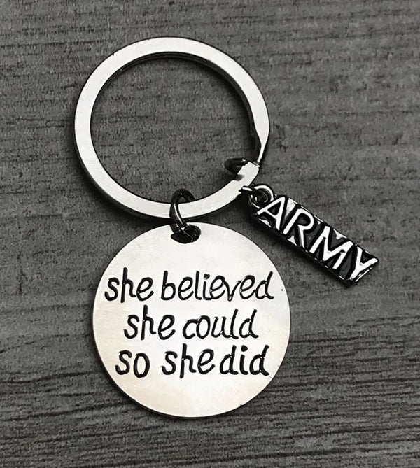 Army She Believed She Could So She Did Keychain
