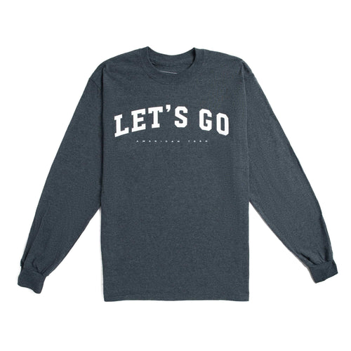 'Let's Go' Long Sleeve Tee