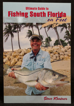 "Steve Kantner's book, ""Fishing South Florida On Foot"""