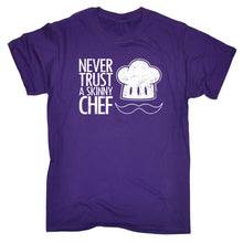 NEVER TRUST A SKINNY CHEF T-SHIRT - dealsbreak