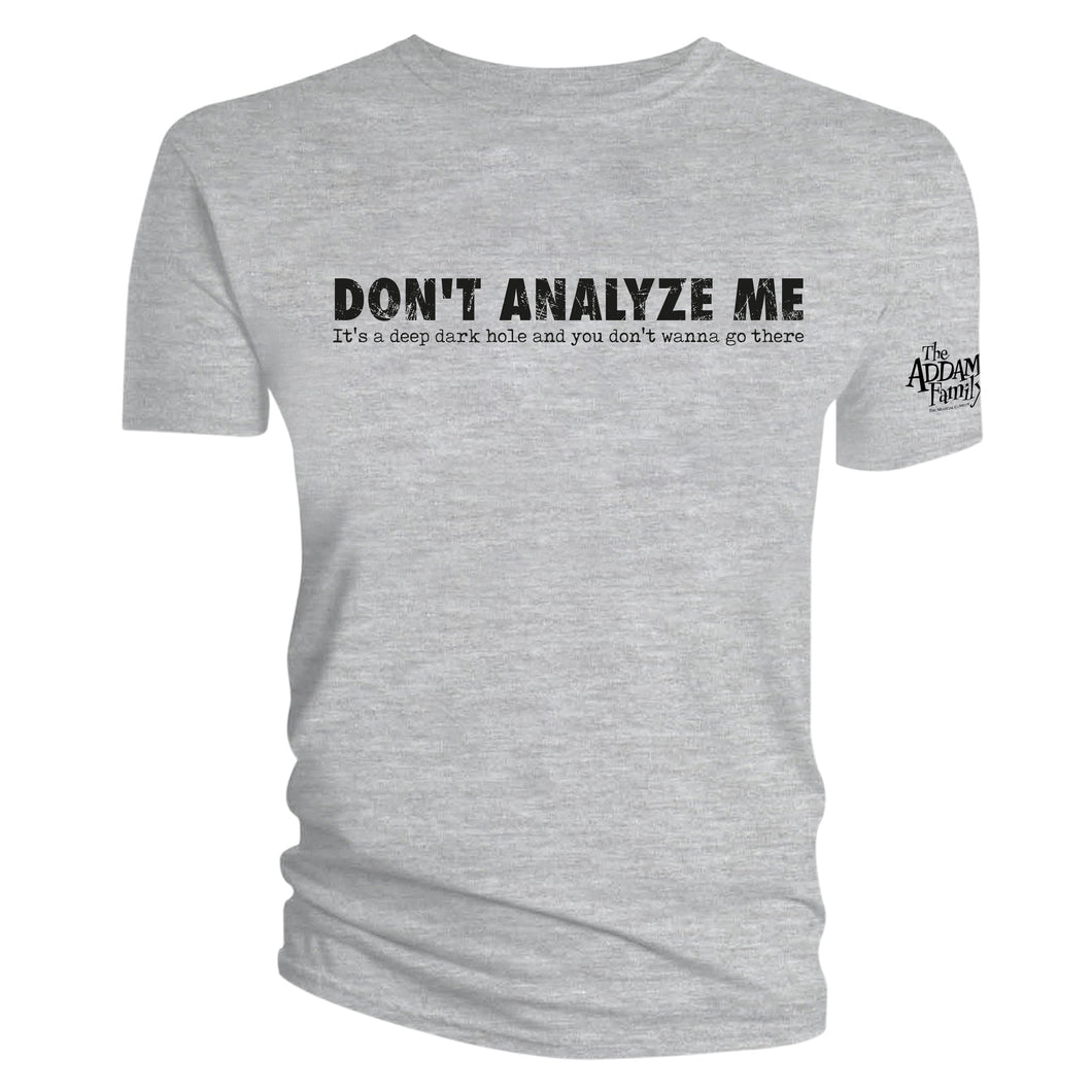 'Don't Analyze Me' Tee