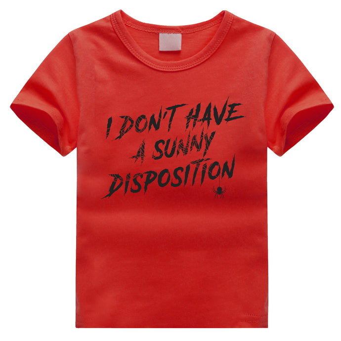 'I Don't Have a Sunny Disposition' Kids' Tee