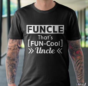 Funcle that is funny uncle