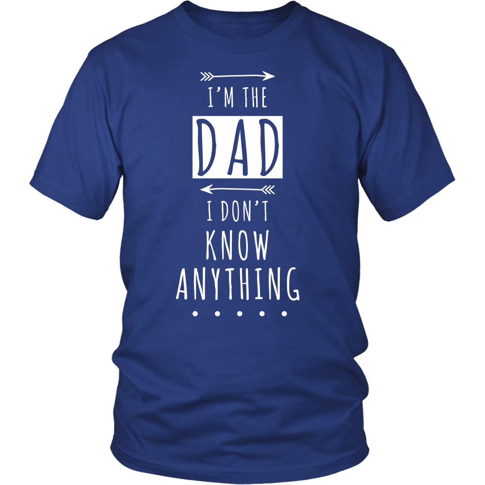 I'm The Dad I I don't Know Anything