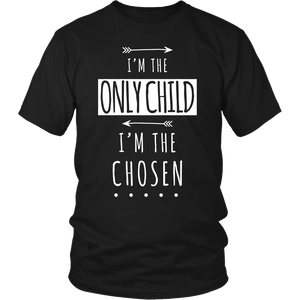 I'm The Only Child I'm The Chosen