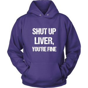 Shut up liver, you're fine