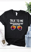 Talk to Me Goose Shades Graphic T - Moxie a sass + class boutique | Wichita, KS