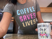 Coffee Saves Lives Graphic T-Shirt - Moxie a sass + class boutique | Wichita, KS