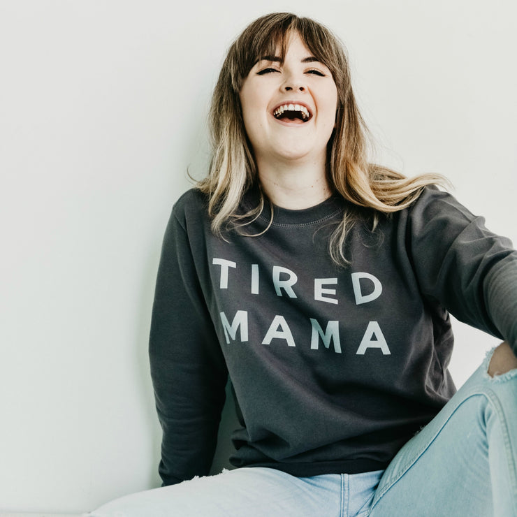 TIRED MAMA Jumper | Charcoal