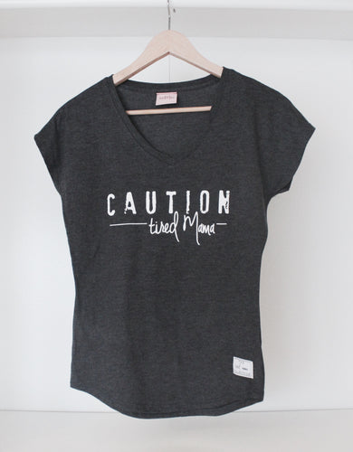 Caution Tired Mama™ V-Neck Tee | Dark Grey