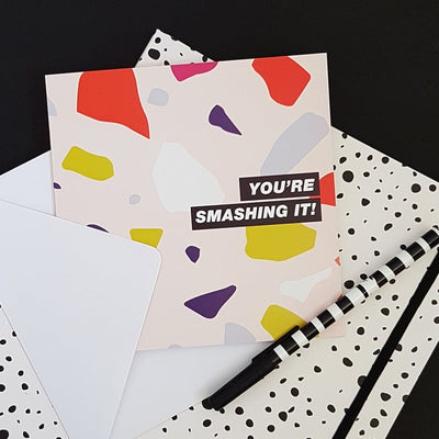You're Smashing It Greetings Card