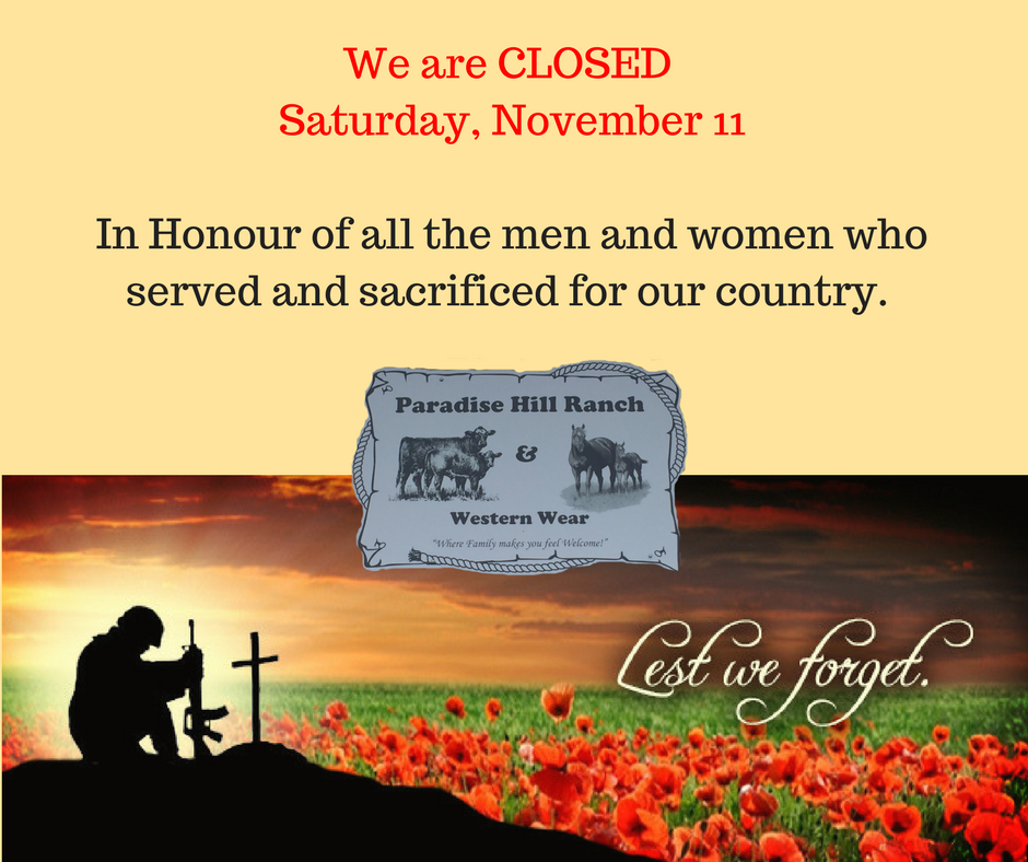 We are Closed on Saturday for Remembrance Day