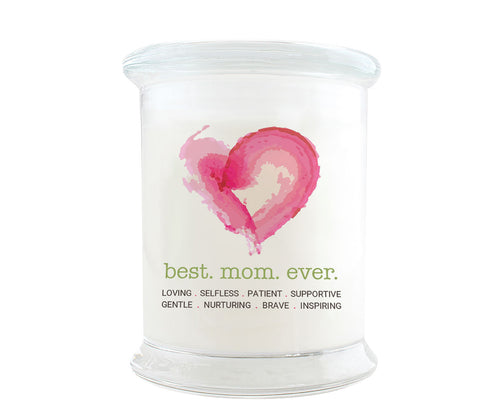 Best Mom Ever Candle: Watercolor heart. Loving, Selfless, Patient, Supportive, Gentle, Nurturing, Brave and Inspiring