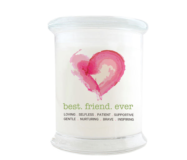 Best Friend Ever Candle: Watercolor heart. Loving, Selfless, Patient, Supportive, Gentle, Nurturing, Brave and Inspiring