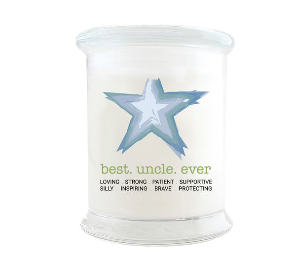 Best Uncle Ever Glass Jar Candle with Star Atwork. Underneath Best Uncle Ever is loving, strong, patient, supportive, silly, inspiring, brave and protecting.
