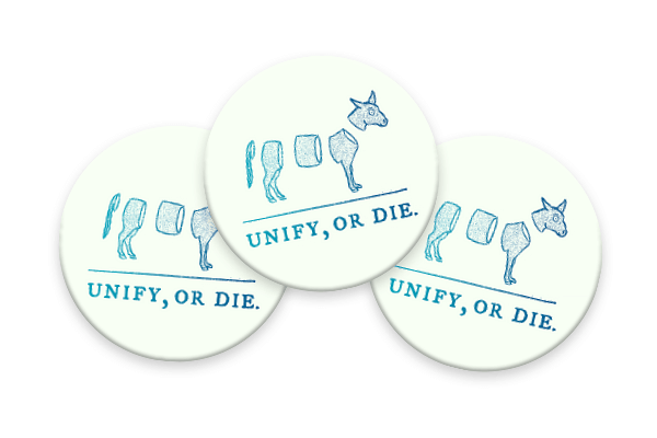 Unify or Die Button